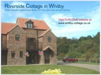 Two Self Catering Holiday Cottages by the River Esk in Whitby (England UK)